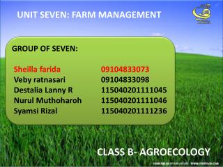 UNIT SEVEN: FARM MANAGEMENT