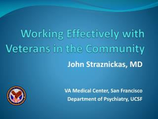 Working Effectively  with  Veterans in  the  Community