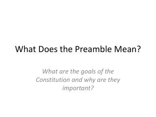 What Does the Preamble Mean?