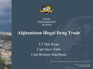 Afghanistan Illegal Drug Trade