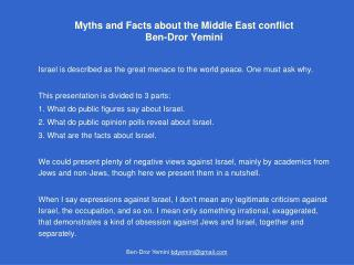 Myths and Facts about the Middle East conflict Ben-Dror Yemini