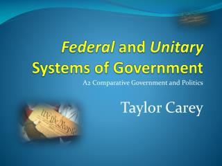 Federal  and  Unitary  Systems of Government