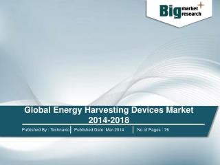 Global Energy Harvesting Devices Market 2014-2018