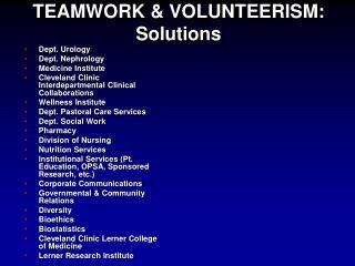 TEAMWORK & VOLUNTEERISM: Solutions