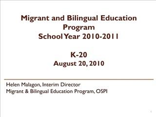 Migrant and Bilingual Education Program School Year 2010-2011  K-20 August 20, 2010