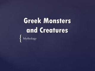 Greek Monsters  and Creatures