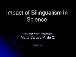 Impact of Bilingualism in Science