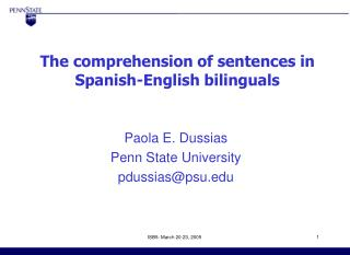 The comprehension of sentences in Spanish-English bilinguals
