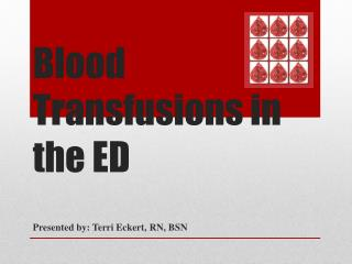 Blood Transfusions in the ED