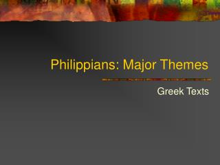 Philippians: Major Themes