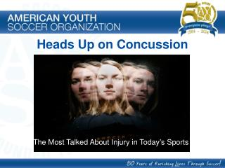 Heads Up on Concussion