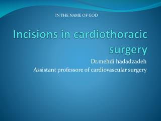 Incisions in cardiothoracic surgery