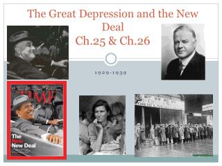 The Great Depression and the New Deal  Ch.25 & Ch.26