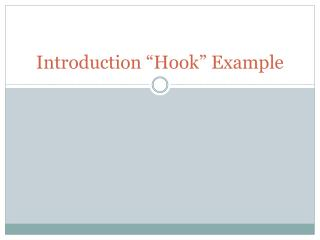 "Introduction ""Hook"" Example"