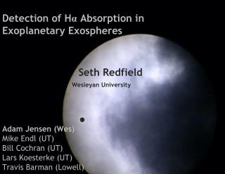Detection of H α  Absorption in  Exoplanetary  Exospheres