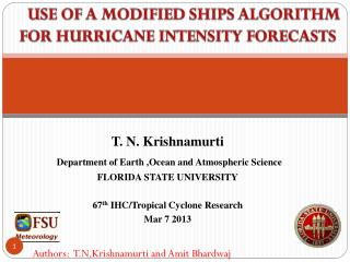 USE OF  A  MODIFIED  SHIPS  ALGORITHM FOR HURRICANE INTENSITY FORECASTS