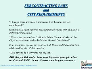 SUBCONTRACTING LAWS  and  CITY REQUIREMENTS