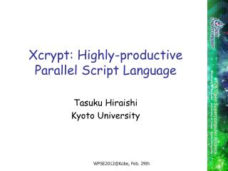 Xcrypt: Highly-productive Parallel Script Language