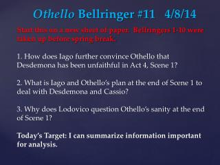 Othello  Bellringer #11 	4/8/14