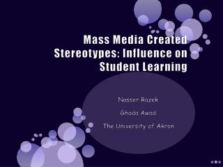 Mass Media Created Stereotypes: Influence on Student Learning