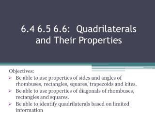 6.4 6.5 6.6:  Quadrilaterals and Their Properties