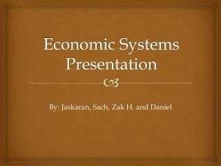 Economic  Systems Presentation