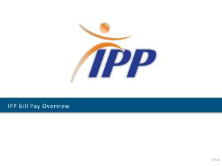 IPP Bill Pay Overview