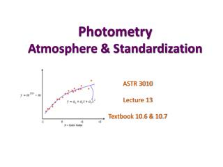 Photometry Atmosphere & Standardization