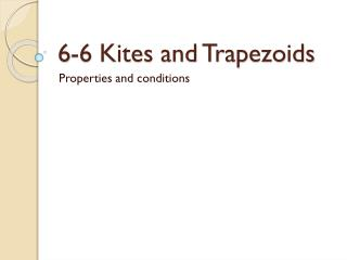 6-6 Kites and Trapezoids