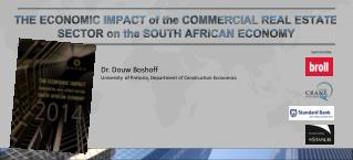 THE ECONOMIC IMPACT of the COMMERCIAL REAL ESTATE SECTOR on the SOUTH AFRICAN ECONOMY