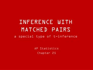 INFERENCE WITH MATCHED PAIRS