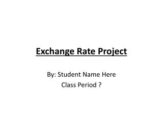 Exchange Rate Project