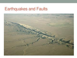 Earthquakes and Faults