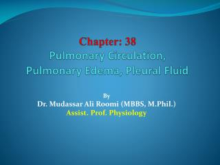 Chapter: 38 Pulmonary Circulation, Pulmonary Edema, Pleural Fluid