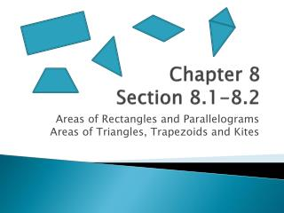 Chapter 8 Section 8.1-8.2