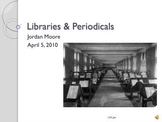 Libraries & Periodicals