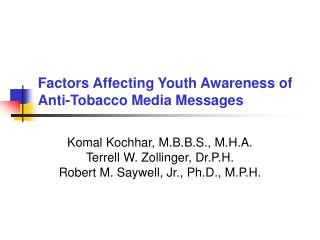 Factors Affecting Youth Awareness of Anti-Tobacco Media Messages