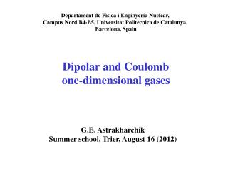 Dipolar  and Coulomb  one-dimensional gases