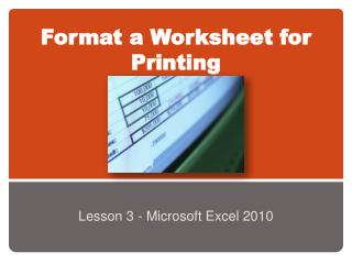 Format a Worksheet for Printing