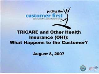 TRICARE and Other Health Insurance OHI: What Happens to the Customer