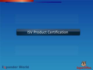 ISV Product Certification