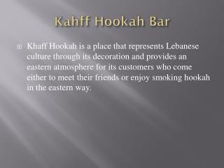 Kahff Hookah Bar