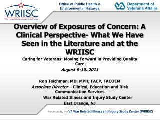 Overview of Exposures of Concern: A Clinical Perspective- What We Have Seen in the Literature and at the WRIISC