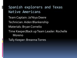 Spanish explorers and Texas Native Americans
