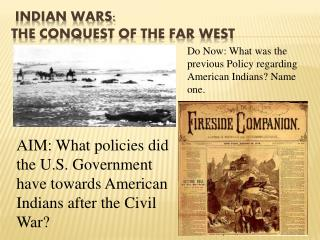 Indian Wars:  The  Conquest of the Far West