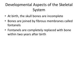 Developmental Aspects of the Skeletal System