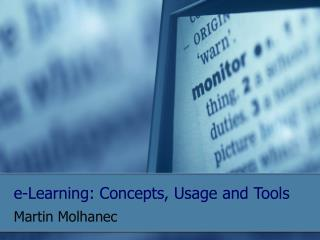 e-Learning: Concepts, Usage and Tools