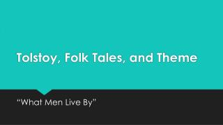 Tolstoy, Folk Tales, and Theme