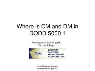 Where is CM and DM in DODD 5000.1