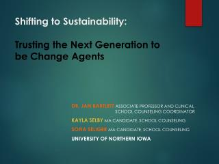 Shifting to  Sustainability :  Trusting  the  Next  Generation to be Change Agents